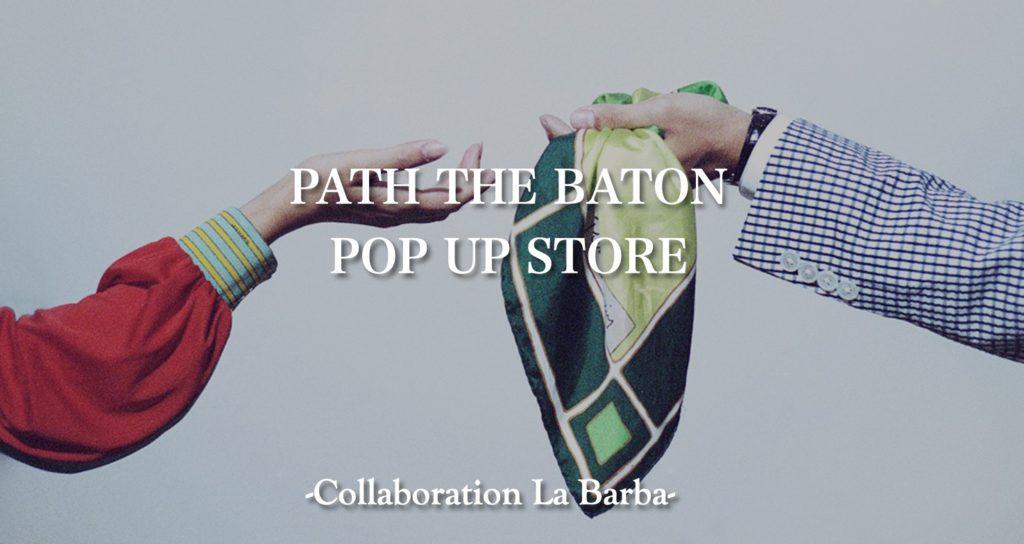 Collaboration La Barba×PATH THE BATON